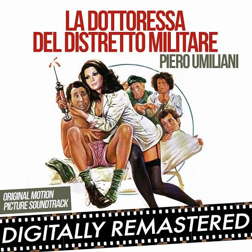 Piero Umiliani альбом La dottoressa del distretto militare (Original Motion Picture Soundtrack)