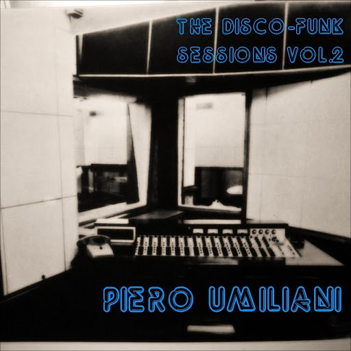 Piero Umiliani альбом The Disco-Funk Sessions, Vol. 2