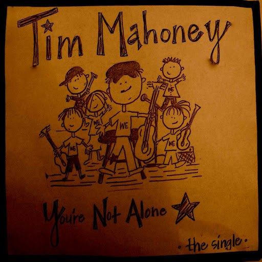 Tim Mahoney альбом You're Not Alone