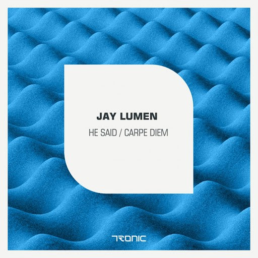 Jay Lumen альбом He Said / Carpe Diem
