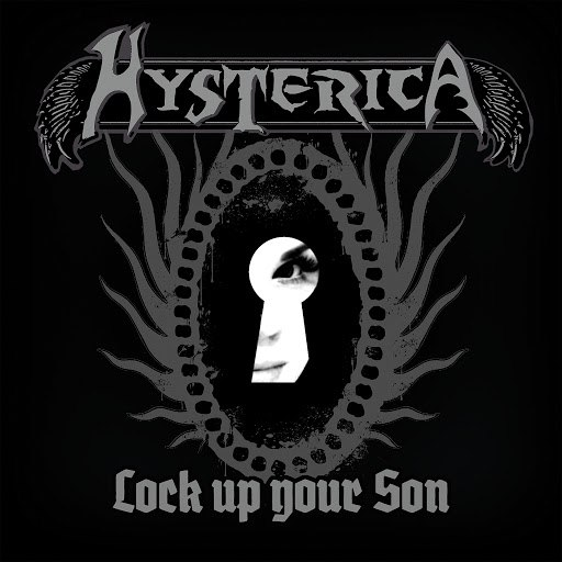 Hysterica альбом Lock up Your Son
