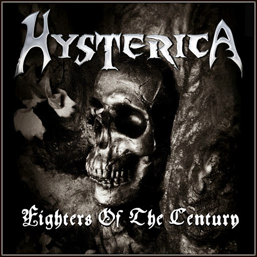 Hysterica альбом Fighters of the Century