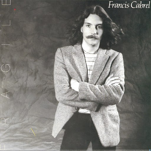 Francis Cabrel альбом Fragile (Remastered)