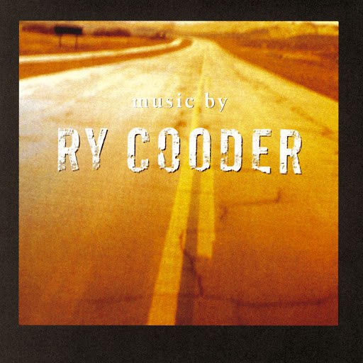 Ry Cooder альбом Music By Ry Cooder