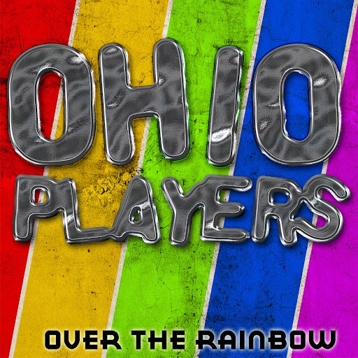 Ohio Players альбом Over The Rainbow