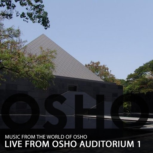 Music From The World Of Osho альбом Live from Osho Auditorium 1