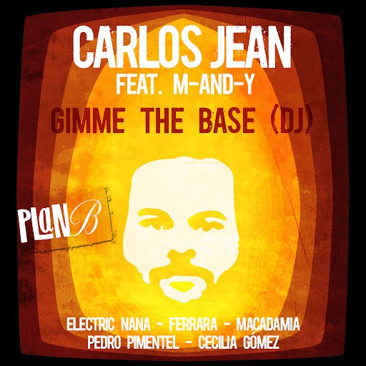 Carlos Jean альбом Gimme the Base (DJ) [Feat. M-AND-Y]