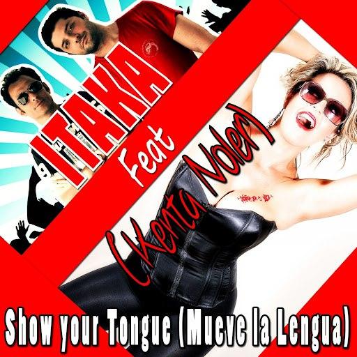 Itaka альбом Show Your Tongue (Mueve la Lengua) [feat. Kenta Noler]