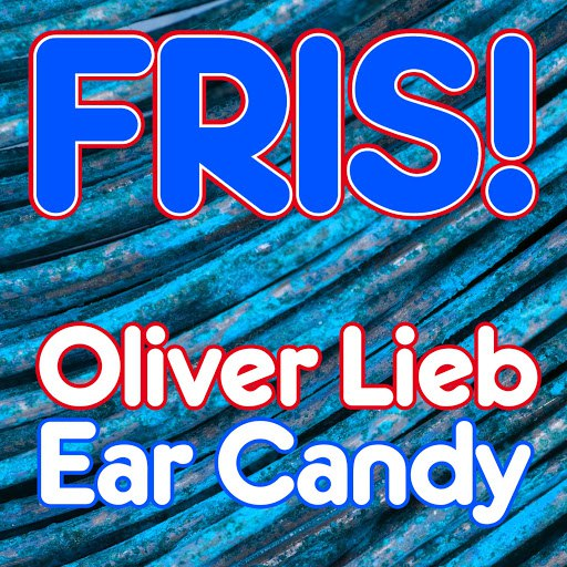 oliver lieb альбом Ear Candy