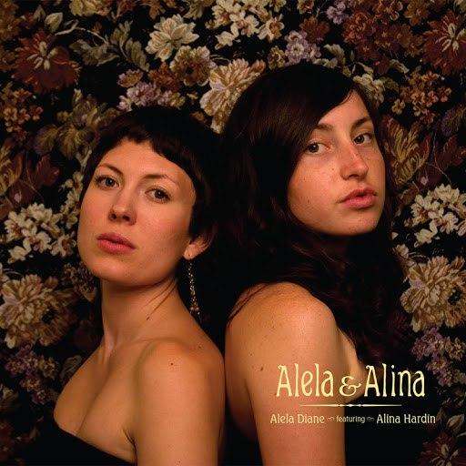 Alela Diane альбом Alela & Alina