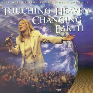 Hillsong альбом Touching Heaven Changing Earth