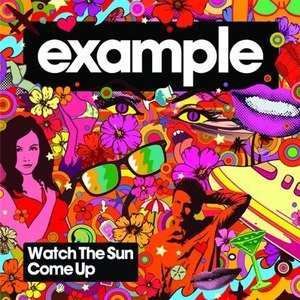 Example альбом Watch The Sun Come Up