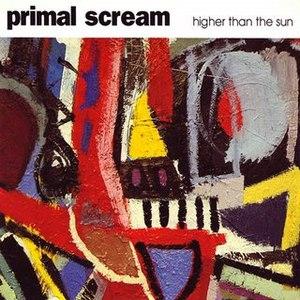 Primal Scream альбом Higher Than the Sun