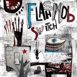 Flashmob альбом Switch