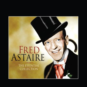 Fred Astaire альбом The Essential Collection