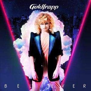 Goldfrapp альбом Believer