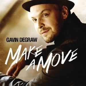 Gavin DeGraw альбом Make A Move
