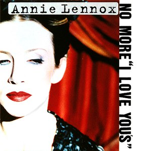 Annie Lennox альбом No More I Love You's