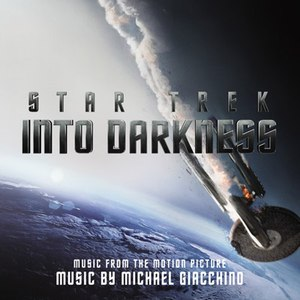 Michael Giacchino альбом Star Trek: Into Darkness (Music from the Motion Picture)