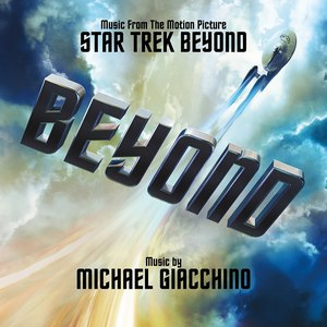 Michael Giacchino альбом Star Trek Beyond (Music From The Motion Picture)