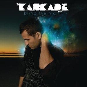 Kaskade альбом Bring The Night
