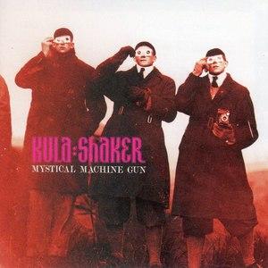 Kula Shaker альбом Mystical Machine Gun