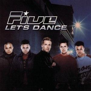 Five альбом Let's Dance