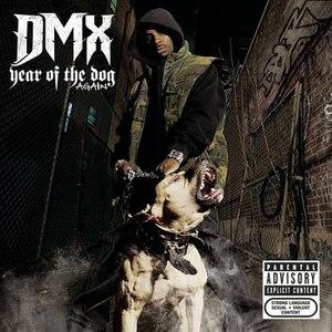 DMX альбом Year Of The Dog...Again (Explicit)