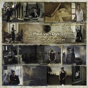 Paul Van Dyk альбом Hands On In Between