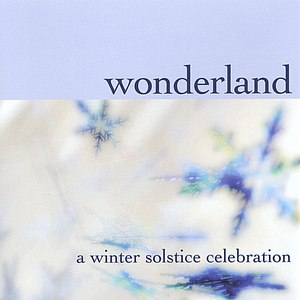 Wonderland альбом A Winter Solstice Celebration