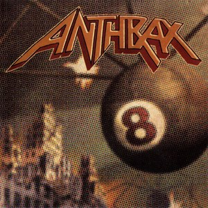 Anthrax альбом Volume 8 - The Threat Is Real