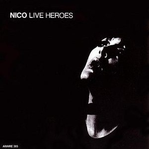 Nico альбом Live Heroes