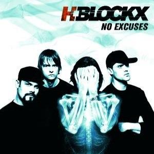 H-Blockx альбом No Excuses