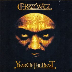 C-Rayz Walz альбом Year Of The Beast