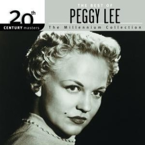 Peggy Lee альбом 20th Century Masters: The Millennium Collection: Best of Peggy Lee