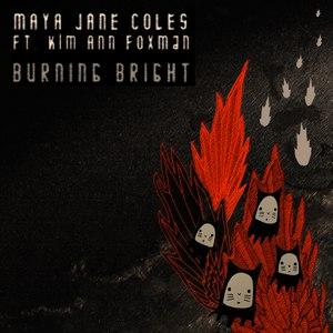 Maya Jane Coles альбом Burning Bright