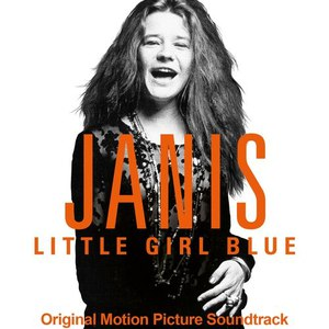 Janis Joplin альбом Janis: Little Girl Blue (Original Motion Picture Soundtrack)