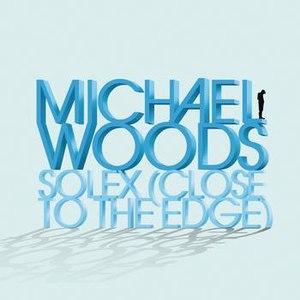 Michael Woods альбом Solex (Close To The Edge)