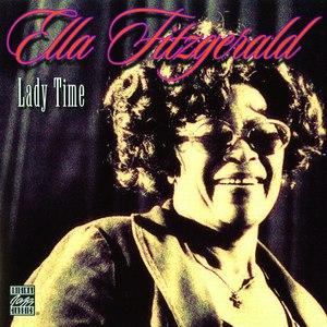 Ella Fitzgerald альбом Lady Time