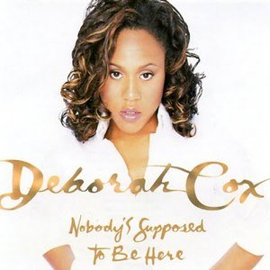 deborah cox альбом Nobody's Supposed to Be Here
