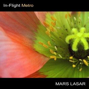 Mars Lasar альбом In-Flight Metro