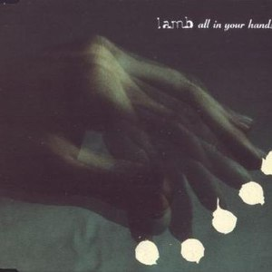 Lamb альбом All In Your Hands (disc 2)