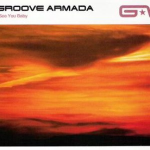 Groove Armada альбом I See You Baby