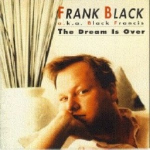 Frank Black альбом The Dream Is Over