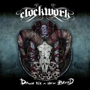Clockwork альбом Dawn For A New Breed