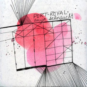 Port-Royal альбом Anya: Sehnsucht