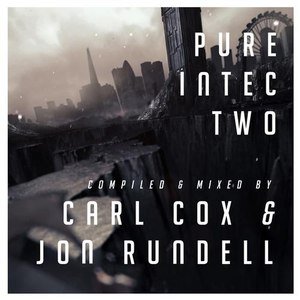 Carl Cox альбом Pure Intec 2 Mixed by Carl Cox & Jon Rundell