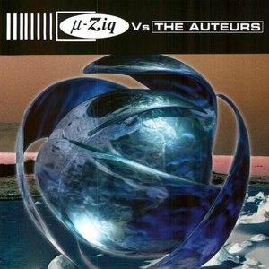 µ-Ziq альбом µ-Ziq Vs. The Auteurs