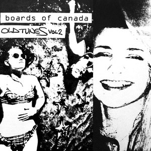 Boards of Canada альбом Old Tunes, Volume 2