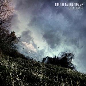 For The Fallen Dreams альбом Back Burner